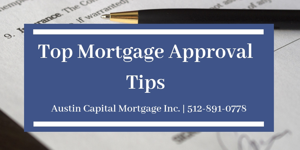 Top Mortgage Approval Tips